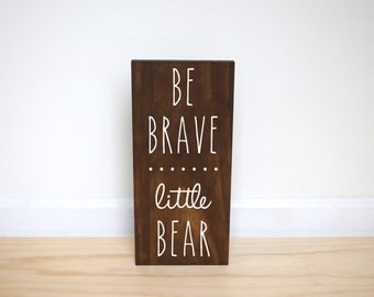 Bear Nursery Decor, Be Brave Little Bear Sign, Woodland Nursery, Woodland Baby Shower, Woodland Animals, Baby Bear Baby Shower