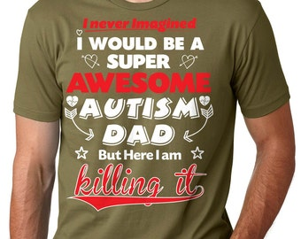 Autism Dad T-Shirt Super Awesome Autism Dad T-Shirt