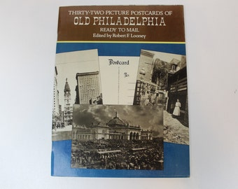Thirty-two Picture Postcards of Old Philadelphia, Ready To Mail, Edited by Robert F. Looney, Vintage Postcards, 1977