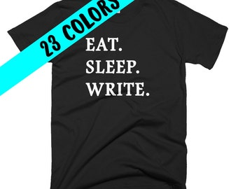 Writer T-Shirt, Write Shirt, Writing Top, Writing Quote, Write Quote, Writer, Gifts for Writers, Writing Student, Writer Gift, Writer Shirt
