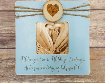 I Will Love You Forever -  Baby Picture Frame - Ultrasound Picture Frame - Baby Gift