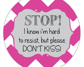 Girl Please dont kiss Preemie sign, newborn, baby car seat tag, baby shower gift, stroller tag, baby car seat sign