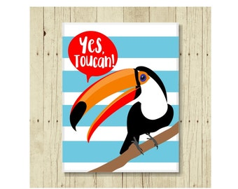 Yes, Toucan Magnet, Funny Magent, Yes, You Can Magnet, Refrigerator Magnet, Magnet for Kids, Toucan Artwork, Encouragement Magnet, Pun