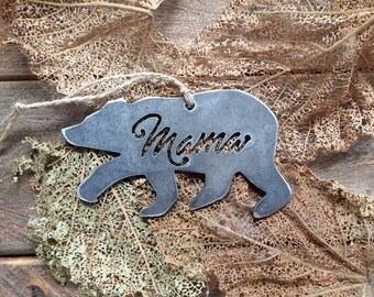 Mama Bear Ornament Rustic Raw Steel Metal Recycled Christmas Tree Ornament Holiday Gift Industrial Decor Wedding Favor By BE Creations
