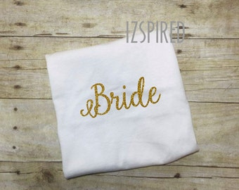 BRIDE - married, engaged, bachelorette party, bridesmaid gift, honeymoon