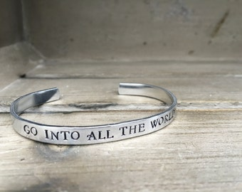 Mark 16:15 Go Into All The World Bible Verse Bracelet Scripture Bracelet Hand Stamped Aluminum Brass Copper Cuff Bracelet