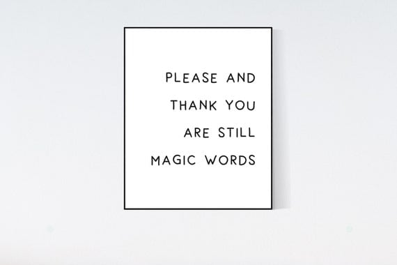 Please and Thank you Digital Art, Inspirational Print, Typography Poster, Wall art, Wall decor, Digital download, Print, Quote
