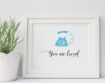 You are loved, Printable Wall Art, Typography Prints, Nursery Print, Digital Prints, Printable Art