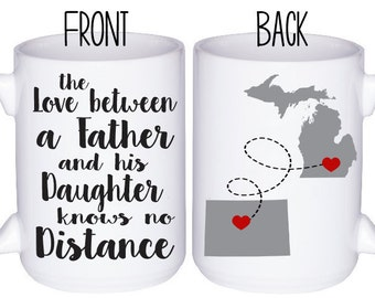 Dad Mug - Gift For Dad - Distance Gift - State to State Gift - Personalized Mug - Dad Coffee Mug - Mug For Dad - Gift for Father