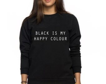 black is my happy colour tshirt tumblr blogger instagram happy black is such a happy color 3 anti barbie