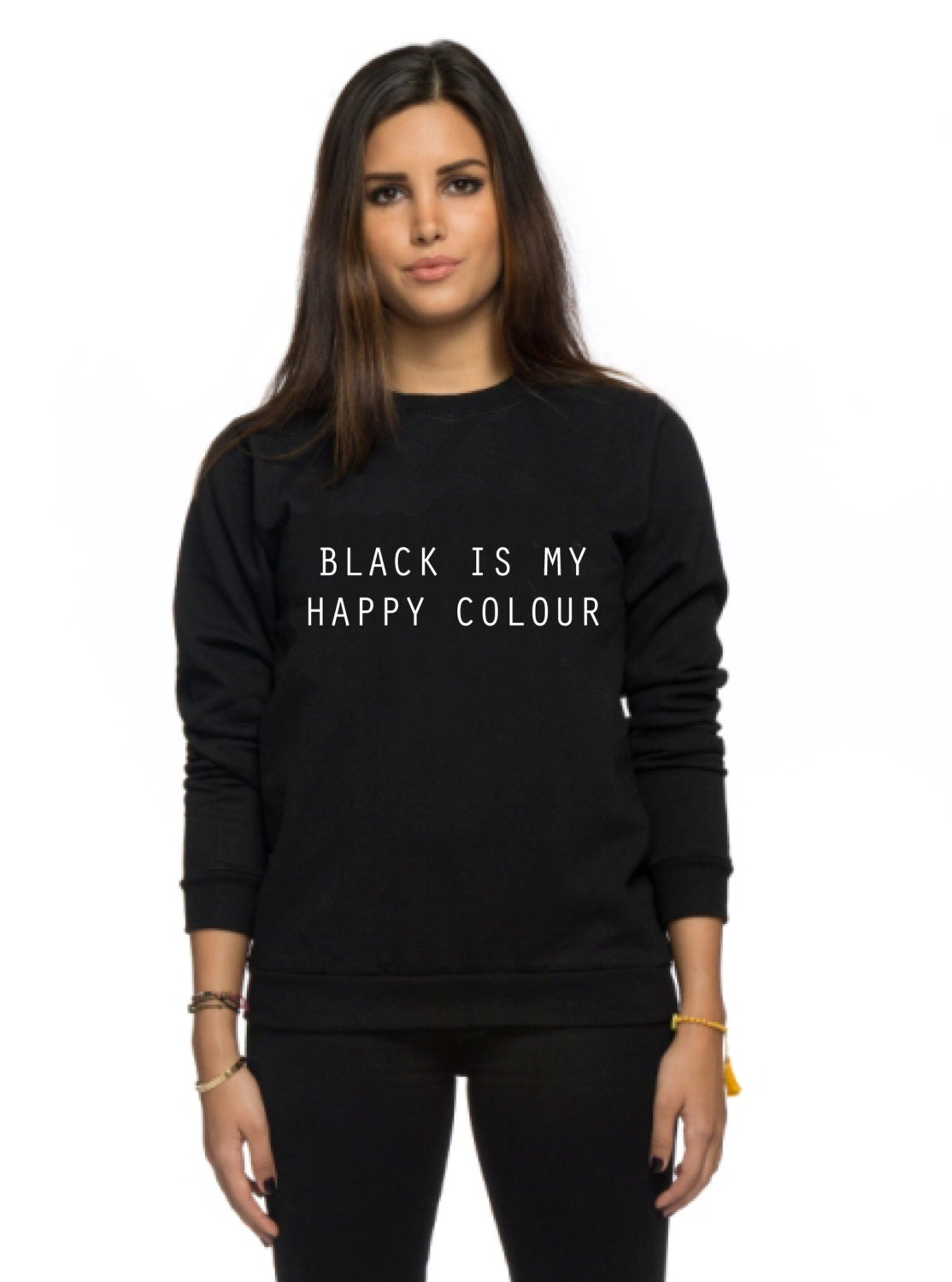 black is my happy colour sweatshirt tumblr blogger instagram. Black Bedroom Furniture Sets. Home Design Ideas