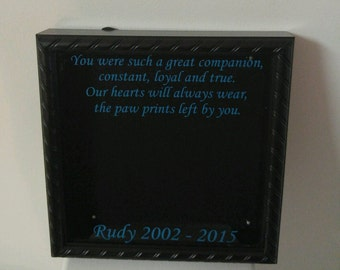 Pet passing away quote, home decor, vinyl, wall hanging, shadow box