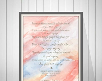 Mother Teresa Quote - Mother Teresa Do It Anyway Poem - Forgive Them Anyway - Be Kind Anyway - Bible Verse Wall Art - 49177