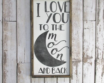 I Love You Too The Moon And Back Wood Sign. Rustic Nursery Decor. Wooden Signs. Farmhouse decor. Baby Gift. Gift under 75