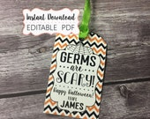 INSTANT DOWNLOAD - Germs are Scary - Halloween Gift Tags - Editable PDF - Soap Tags - Hand Sanitizer Tags - School Halloween Tags