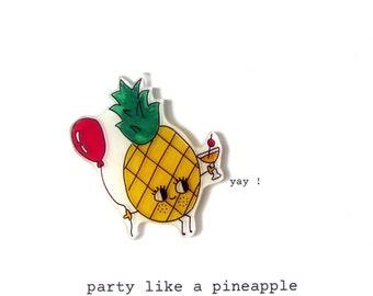 party like a pineapple - birthday card - pineapple card - party - celebration card - fruit card - pineapple -  handmade