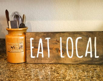 ON SALE - Eat Local - Dark Walnut and White 8 x 18 Wood Sign