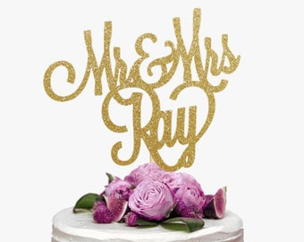 Mr & Mrs Last Name Cake Topper, Personalized Wedding Cake Topper, Custom Wedding Cake Topper, Cursive Cake Topper, Engagement Cake Topper