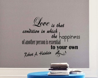 Wall Vinyl Decals Quote Decal Love is that condition in which the happiness Robert A.Heinlein Sayings Sticker Decals Wall Decor Murals Z43