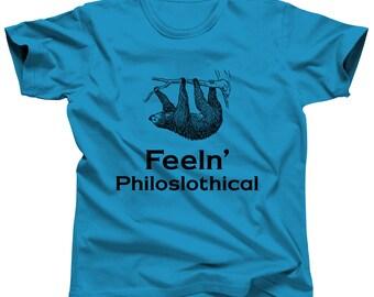 Cute Sloth Shirt Funny Animal Tshirt Feeln' Philoslothical Lazy Tee Sloth Puns Sloth Meme Sloth Jokes Hanging Sloth Hipster Shirt Nature