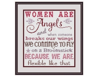 Cross stitch quote, Cross stitch funny, Funny cross stitch pattern, Women are angels, Broomstick, Cross stitch sampler, Cross stitch pattern