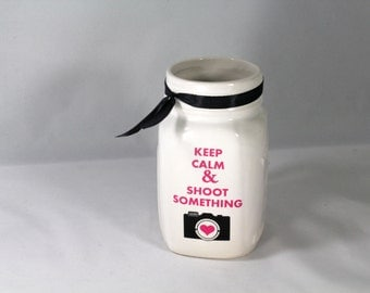 Keep Calm & Shoot Something Mug Ceramic Mason Jar Cup
