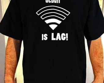 Lag is the Most Deadly Debuff T-shirt