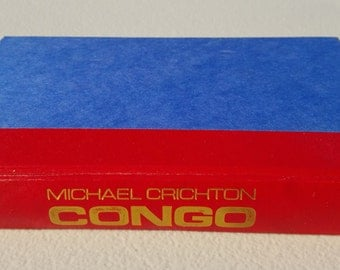 Congo by Michael Crichton ** 1st edition 1980 printing of adventure novel