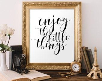 Enjoy the Little Things, Inspirational Art, New Year Printable, Quote Printable, Printable Art, Inspirational Quote, Motivational Print