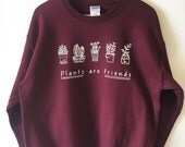 Plants are Friends Sweatshirt sweater High Quality SCREEN PRINT Retail Quality Soft unisex Sizes Global Ship Vegan sweater plants trees