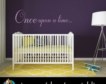 Once Upon a Time... Wall Decal - Quote Wall Decal - Nursery Decor