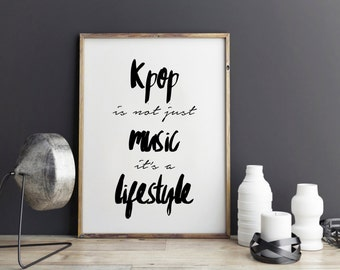 Kpop Quote, Inspirational Quote, Exo poster, btskpop, bigbang, seventeen kpop, infinite print, printable quotes