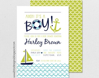 Nautical Baby Shower Invitation 3, Ahoy It's a Boy, Customized, Digital File