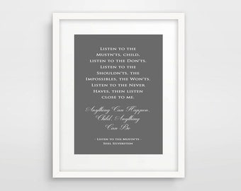 Shel Silverstein Quote, Listen To The Mustnts, Anything Can Be, Childrens Decor, Bedroom Art For Kids, Grey And White, Kids Gift