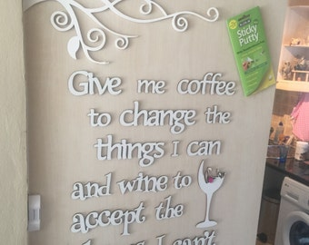 Matboard Wall quote, give me coffee give me wine.....