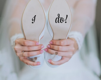 I do! / Wedding Shoe Decal / Free Shipping In US