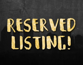 Reserved Listing for Tonia J.!