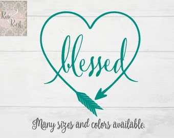 Blessed Decal, Heart Decal, Arrow Heart Decal, Arrow Decal, Boho Decal, Southern Decal, Boho Decal, Wall Quote Decal, Country Decal