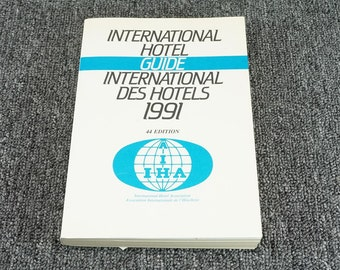 International Hotel Guide 1991 44Th Edition