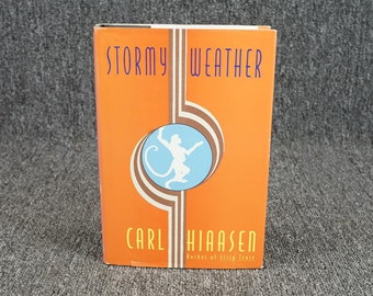 Stormy Weather By Carl Hiaasen C. 1995