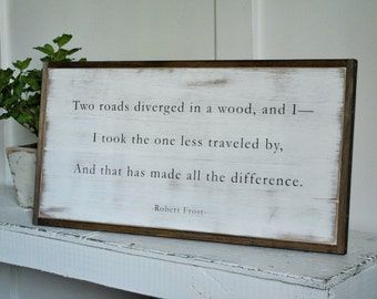 ROAD LESS TRAVELED 1'X2' Robert Frost poem | distressed rustic wall decor | painted shabby chic wall plaque | urban farmhouse sign |