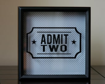 DECAL ONLY Admit Two: does not include shadow box, choose your size - vinyl decal