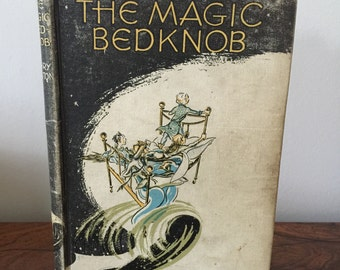 The Magic Bedknob, by Mary Norton, rare first edition