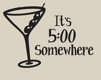 It's 5:00 Somewhere Vinyl Sticker Wall window Car Decal Lettering