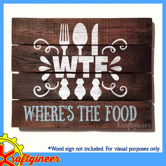 Humorous Kitchen Signs: WTF Where's The Food Funny Cooking Kitchen Utensils Sign