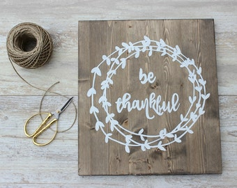 Rustic Home Decor, Be Thankful Wooden Sign, Thanksgiving Decor, Rustic Wooden Sign, Farmhouse  Decor, Fall Decor, Farmhouse Wall Decor