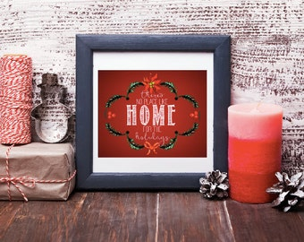 Home for the Holidays 8x10 Instant Download