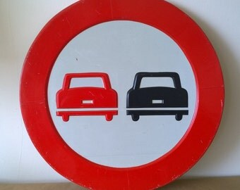 Vintage Tecnivial S.A. Road Sign // Do Not Pass Made in Spain // Spanish // Madrid