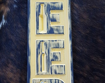 A Great Beer Sign for your Bar or Man / She Cave - Bar Sign - Man Cave - She Cave Carved Wood Country or Farm Home
