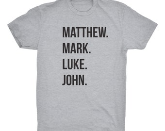 Matthew Mark Luke John Christian T-Shirt